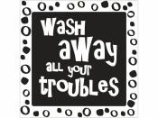 Pečiatka do mydla, sádry -  Wash away all your troubles