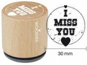 Okrúhla drevená pečiatka - I miss you